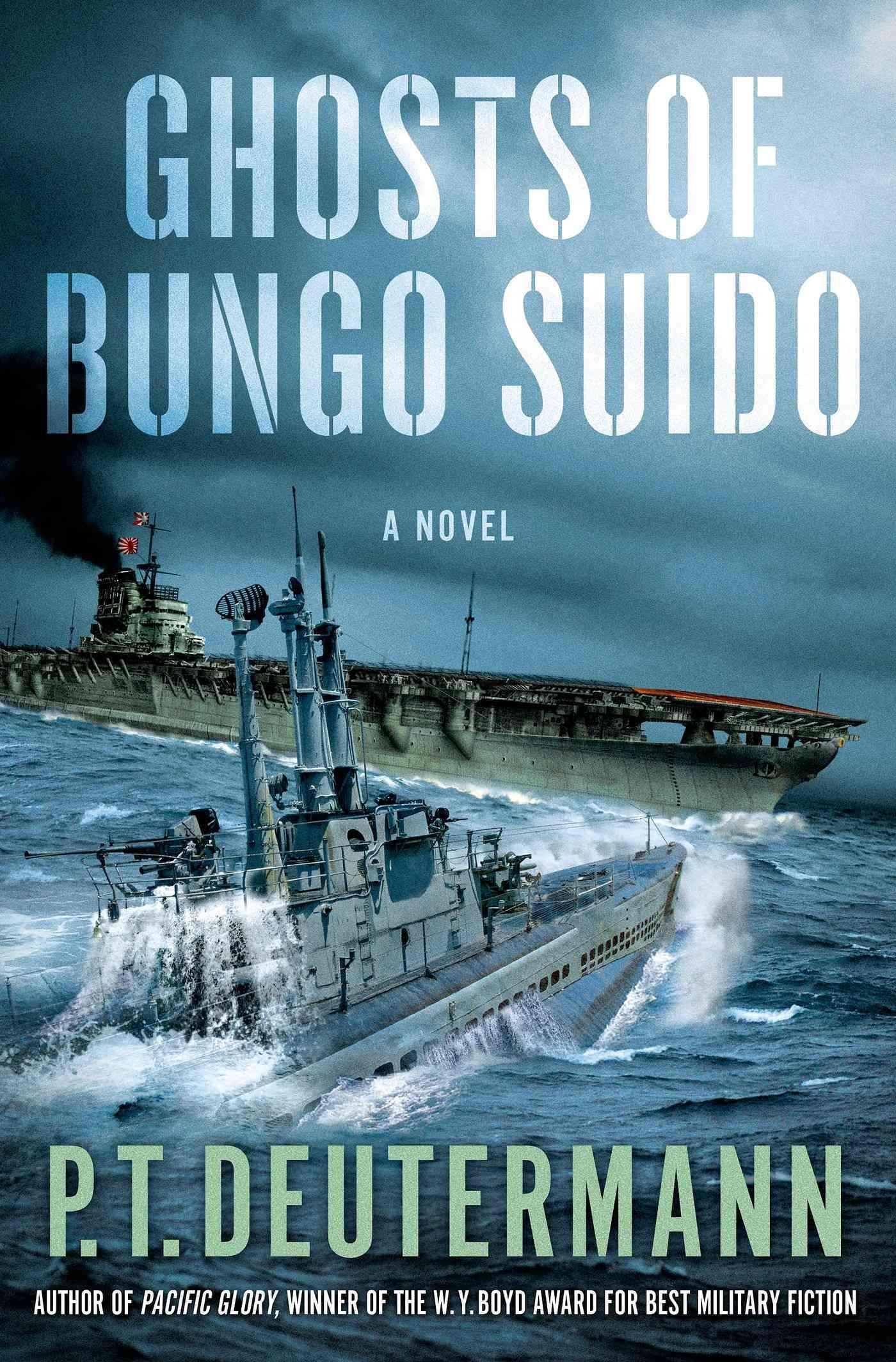Ghosts of Bungo Suido By Deutermann, Peter T.
